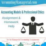 Accounting Models & Professional Ethics