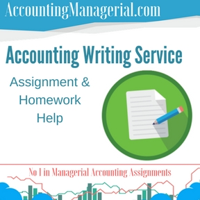 Accounting Writing Service Assignment & Homework Help