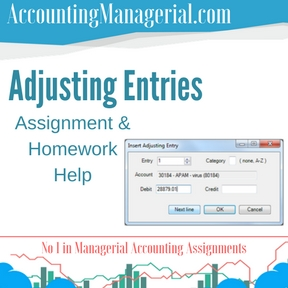 Adjusting Entries Assignment & Homework Help