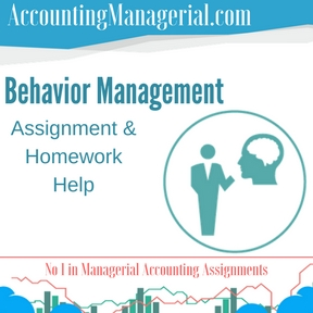 Behavior Management Assignment & Homework Help