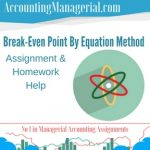 Break-Even Point By Equation Method