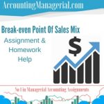 Break-even Point Of Sales Mix