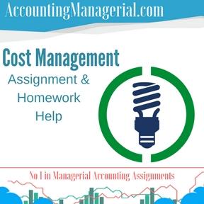 Cost Management Assignment & Homework Help