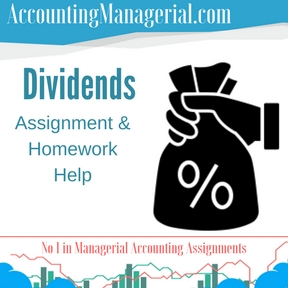 Dividends Assignment & Homework Help