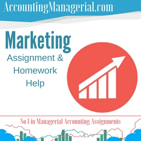 Marketing Assignment & Homework Help