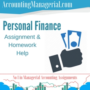Personal Finance Assignment & Homework Help