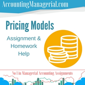 Pricing Models Assignment & Homework Help