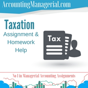 Taxation Assignment & Homework Help