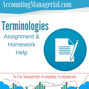 Terminologies Assignment & Homework Help